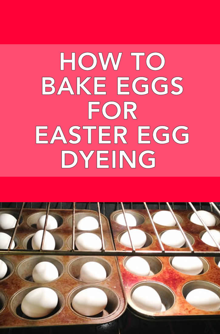 Bake Eggs for Egg Dyeing