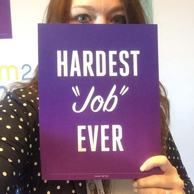 hardest job ever