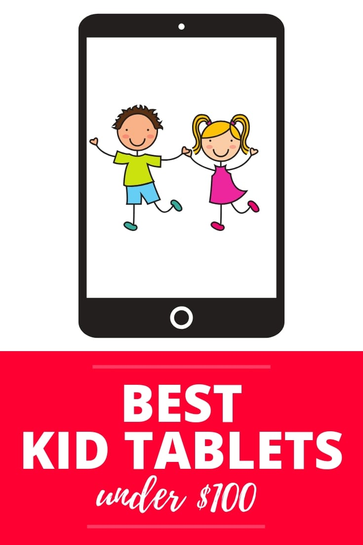 Best Kid Tablets for Under $100