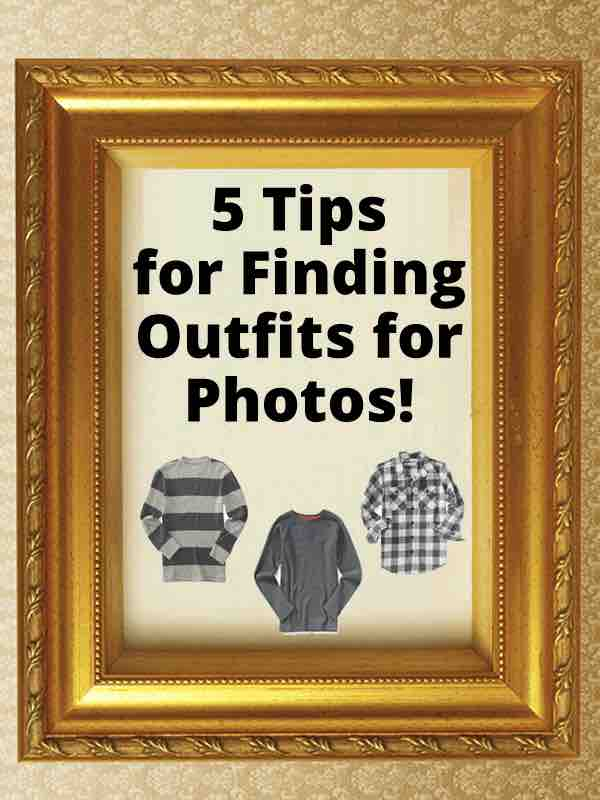 5 Tips for Finding Great Outfits for Photos