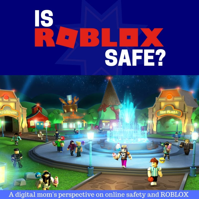 Is Roblox Bad? – Roblox Safety and Thoughts From A Digital Mom