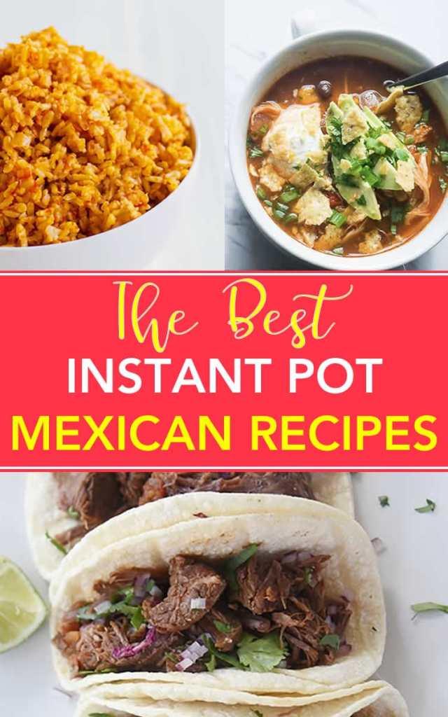 Best Instant Pot Mexican Recipes