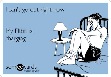 fitbit meme charging battery - 50+ Hilarious Fitbit Memes - Share These With Your FitBit Friends!