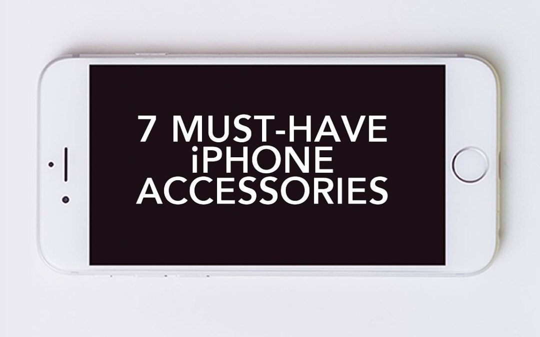 2017 Best iPhone Accessories (for ANY version of iPhone!)