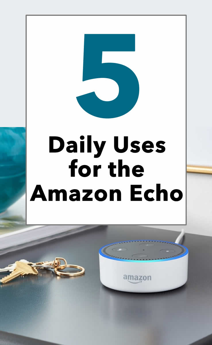 Using the Amazon Echo device daily