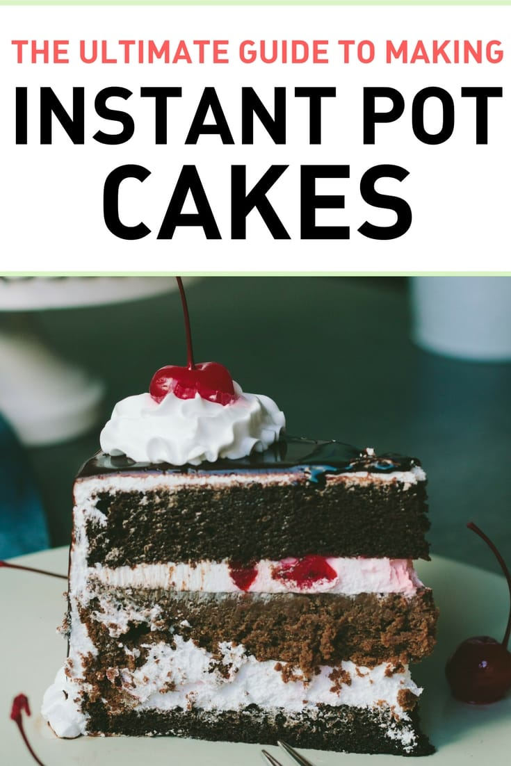 How to Make Instant Pot Cakes