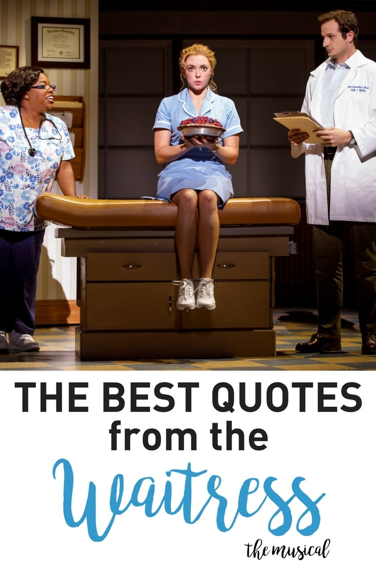 Best Quotes from Waitress Musical