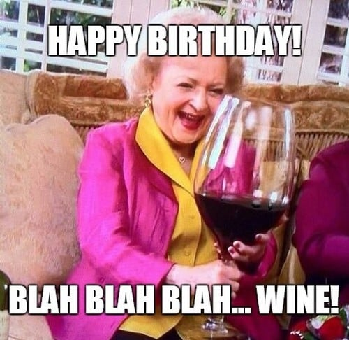 betty white happy birthday meme wine