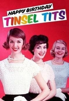 tinsel tits birthday