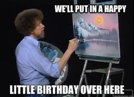 Happy Birthday Bob Ross