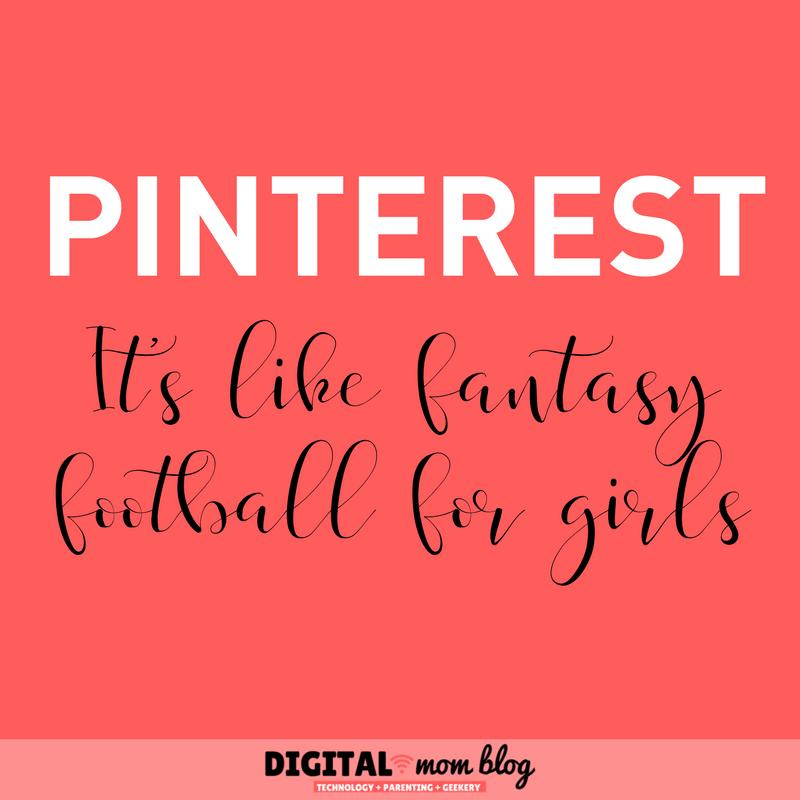 Pinterest is Like Fantasy Football for Girls