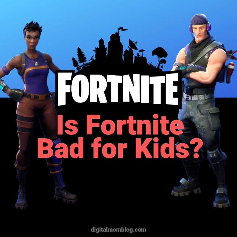 is fortnite bad for kids?