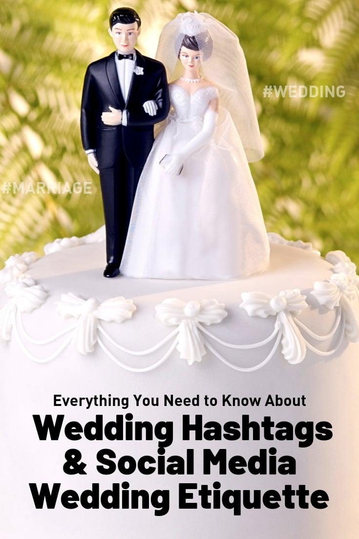 wedding hashtags and social media wedding etiquette