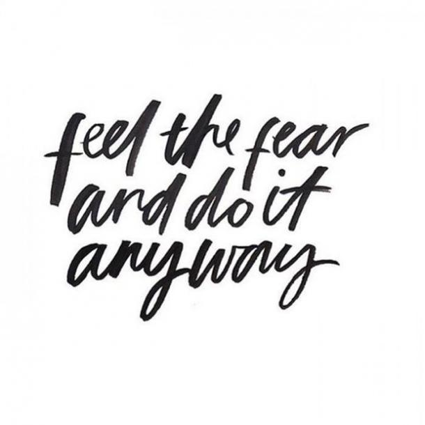 feel the fear and do it anyways monday motivational quotes