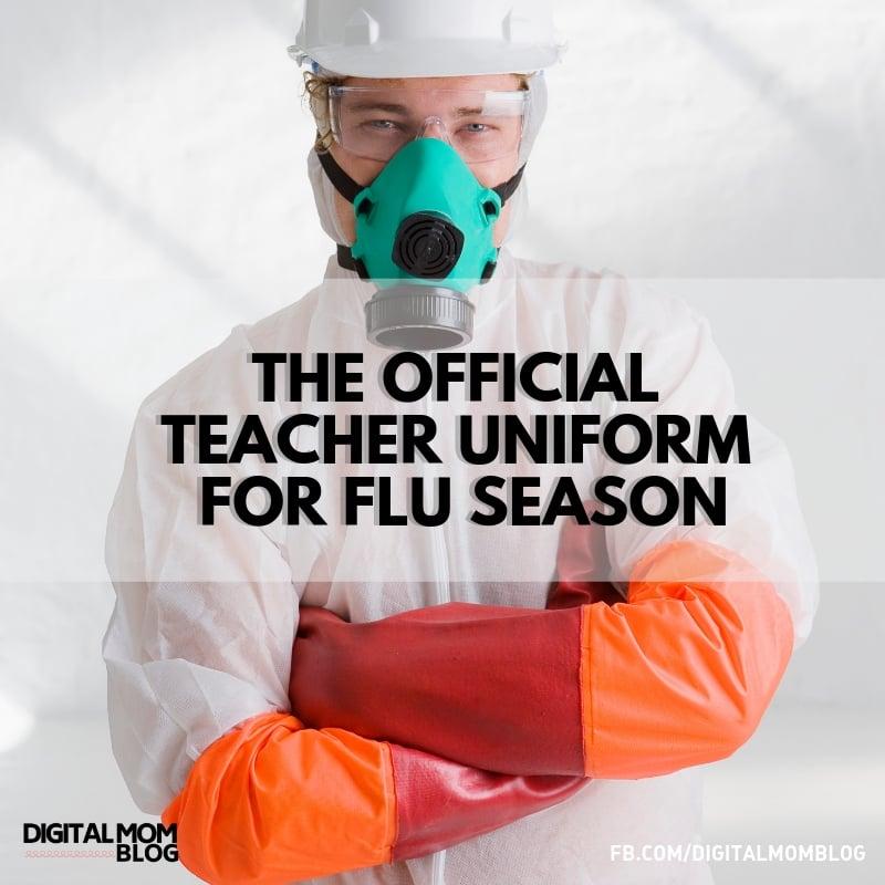 The unofficial teacher uniform for flu season - funny flu meme