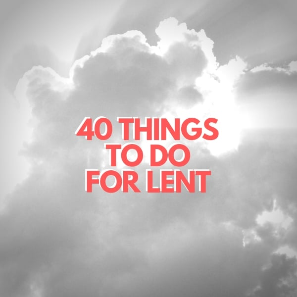what to do for lent