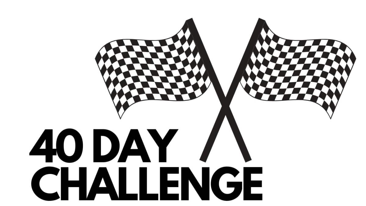 40 Day Challenge – What Lent Did For Me