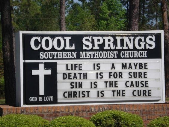 christ is the cure – funny church sign sayings