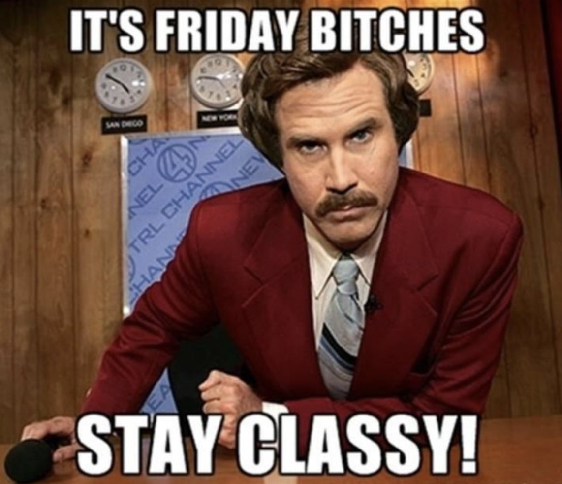 its friday bitches