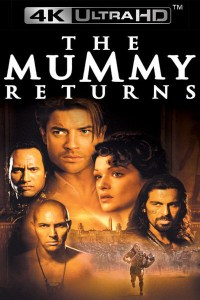 The Mummy Returns UHD
