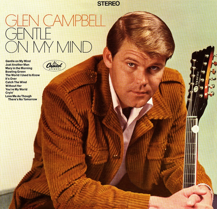 Glen Campbell, 'Gentle on My Mind'