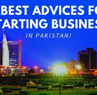 30 Pro Tips for Starting Business In Pakistan