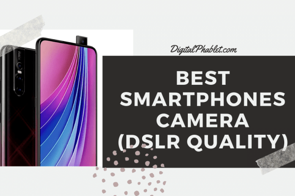 best smartphone camera Smartphones With Best Camera