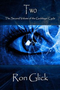 Two (The Godslayer Cycle) Book Cover