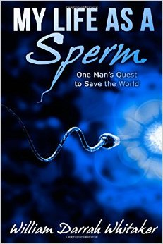 My Life As a Sperm Book Cover