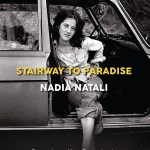 An Interview with Nadia Natali, Author of Stairway to Paradise
