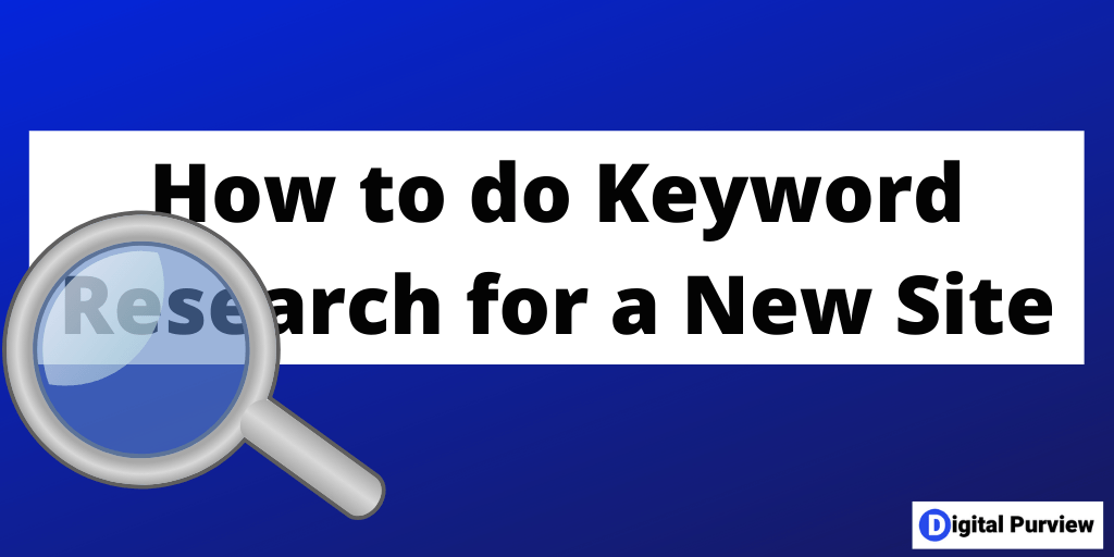 How to do Keyword Research for a New Website