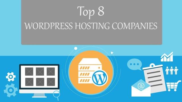 Top 8 WordPress Hosting Companies