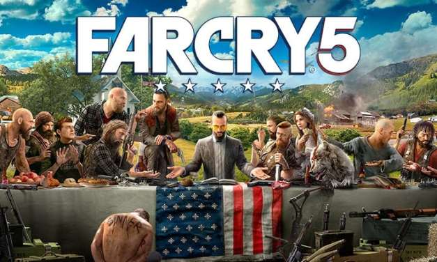 Far Cry 5: What you need and What to expect