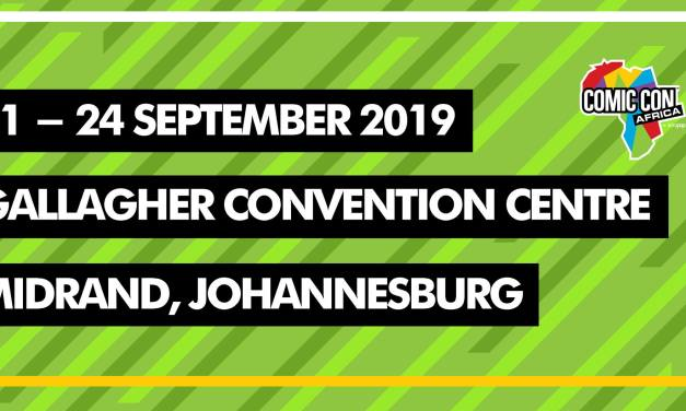 Comic Con Africa 2019 – Dates and Venue Announced