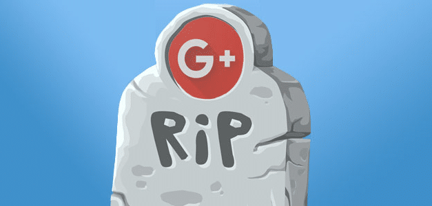 Google+ Will Be Something of The Past from 2nd of April and This is Why