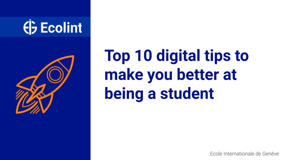 Top 10 digital tips to make you better at being a student