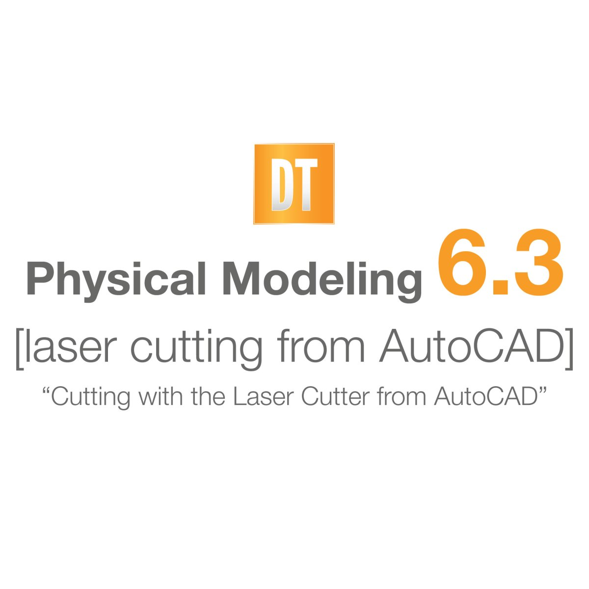 Physical Modeling 6 3 [laser cutting from AutoCAD] | Digital Tools