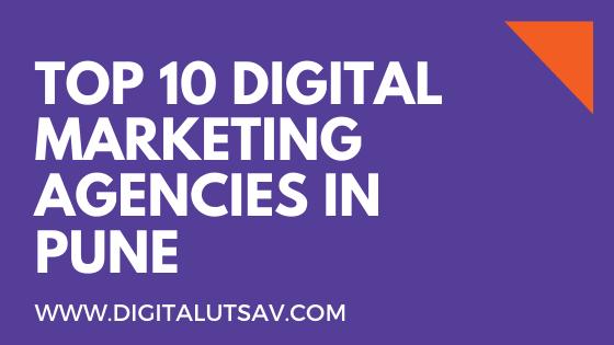 Top 10 Digital Marketing Agencies In Pune