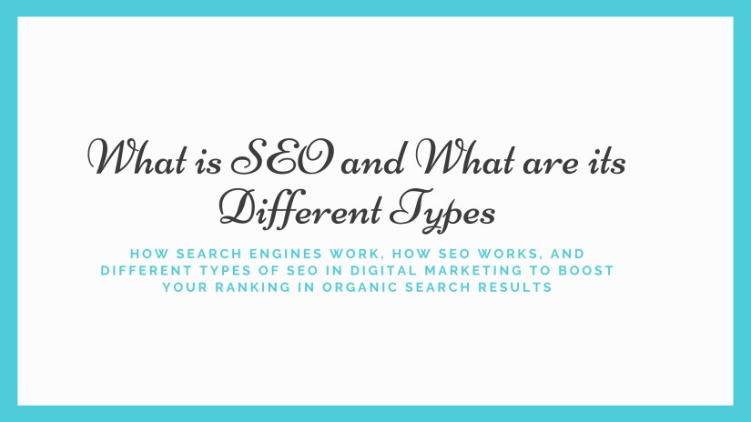 What is SEO and What are its Different Types