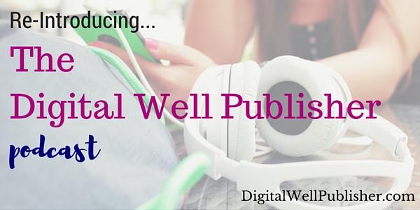 Halona Black Digital Well Publisher Podcast