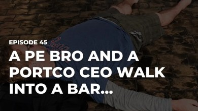 Photo of A PE Bro and a Portco CEO Walk into a Bar…on Chuck Yates Needs a Job Podcast