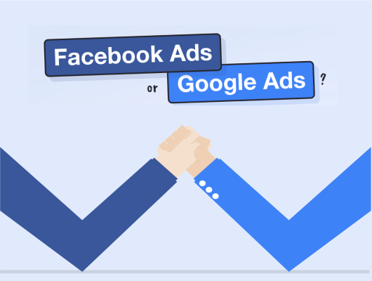 Which is better Facebook Ads or Google Ads