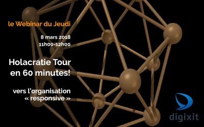 [WEBINAR 08/03/2018] Holacratie Tour en 60 minutes!