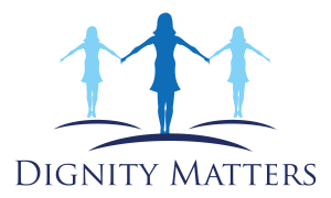 Dignity Matters – Dignity for every woman