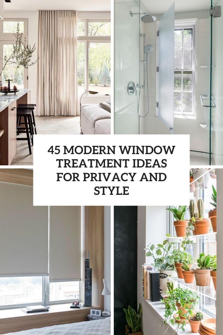 45 modern window treatment ideas for