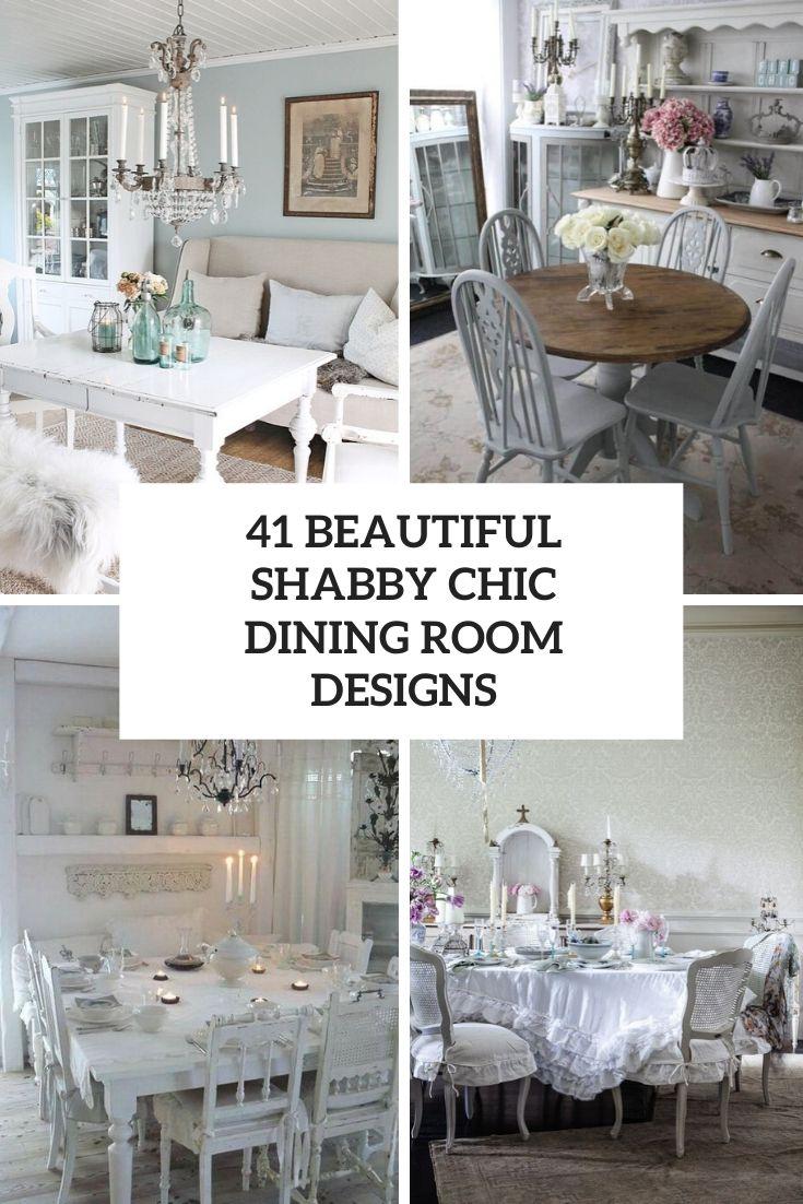 41 Beautiful Shabby Chic Dining Room Designs Digsdigs