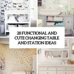 28 Changing Table And Station Ideas That Are Functional And Cute Digsdigs