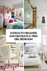34 Ideas To Organize And Decorate A Teen Girl Bedroom ...