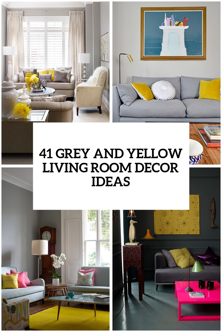 Marvelous 29 Stylish Grey And Yellow Living Room Décor Ideas Digsdigs Part 29