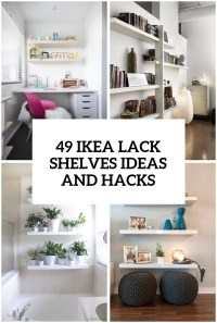 37 IKEA Lack Shelves Ideas And Hacks